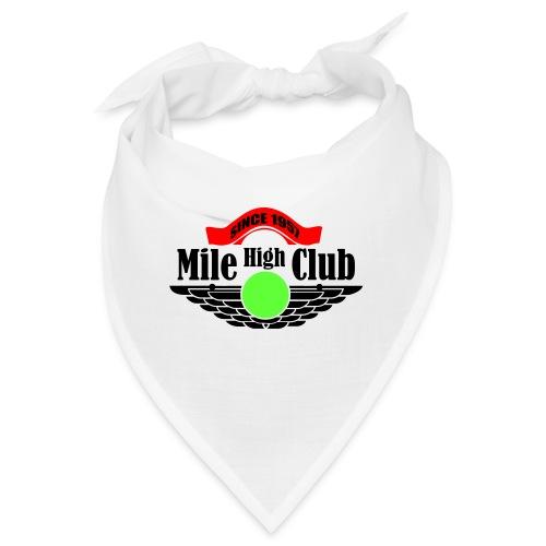 mile high club - Bandana