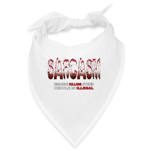 SARCASM - Bandana