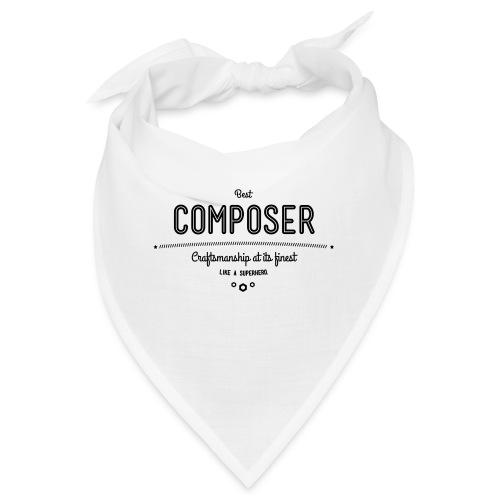 Bester Komponist - Handwerkskunst vom Feinsten, - Bandana