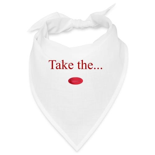 Take The Red Pill - Bandana