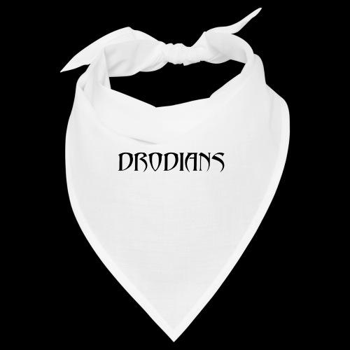 DRODIANS - Bandana
