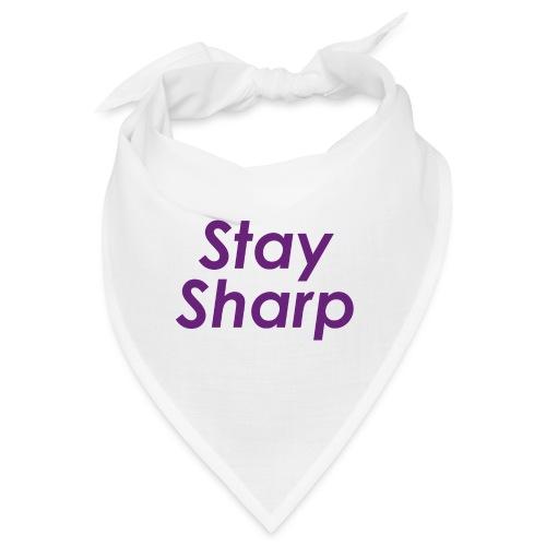 Stay Sharp - Bandana