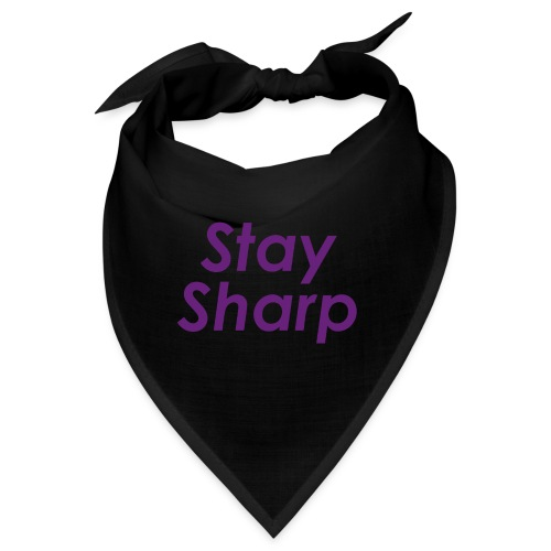 Stay Sharp - Bandana