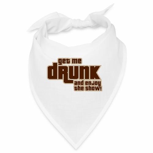 drunk - Bandana