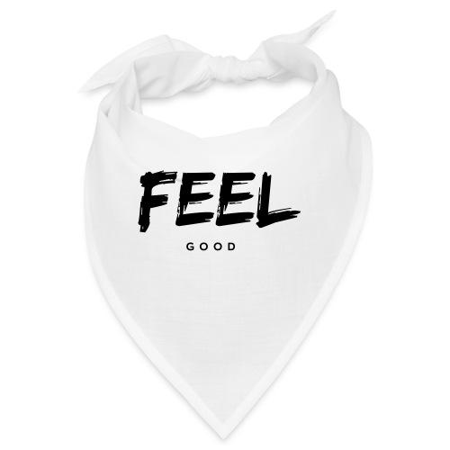FEEL good - Bandana
