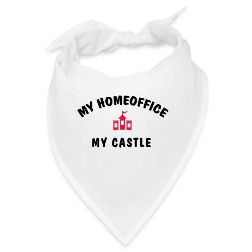 MY HOMEOFFICE MY CASTLE - Bandana