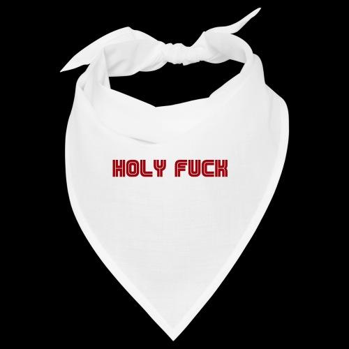 HOLY FUCK - Bandana