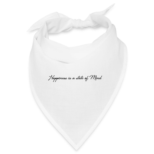 Happiness is a state of mind - Bandana