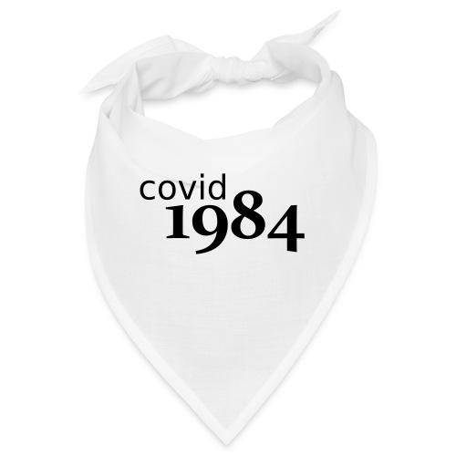covid1984 V2 - Bandana