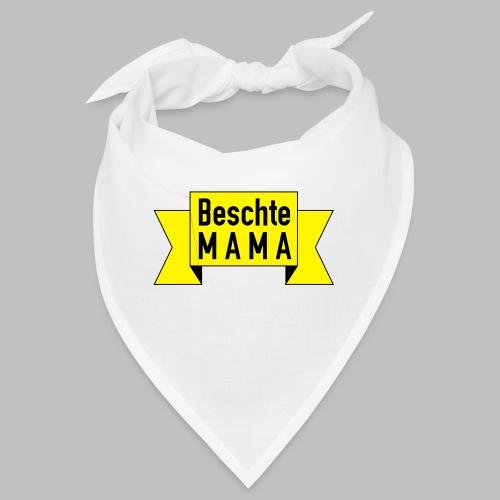 Beschte Mama - Auf Spruchband - Bandana