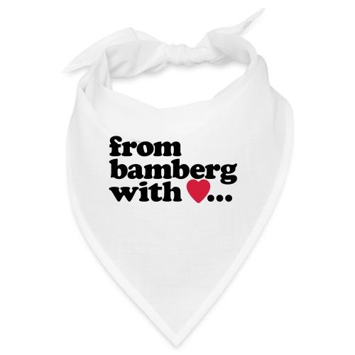 From Bamberg With Love - Bandana
