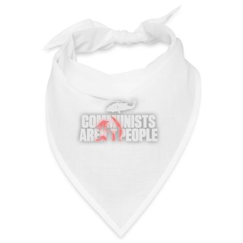 Communists aren't People (White) (No uzalu logo) - Bandana