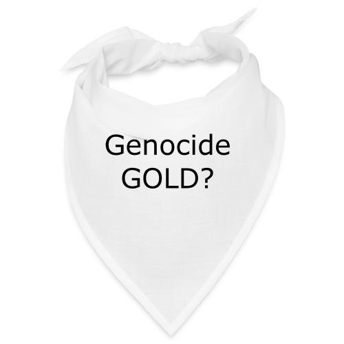 GENOCIDE GOLD - Bandana