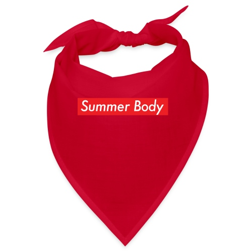 Summer Body - Bandana