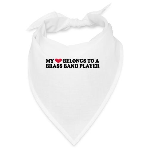 MY HEART BELONGS TO A BRASS BAND PLAYER - Bandana