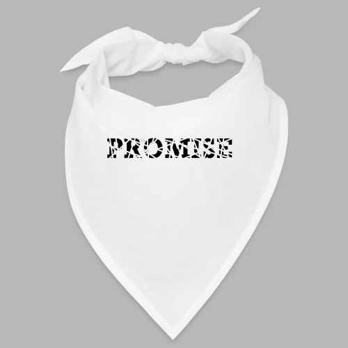 PROMISE - Bandana