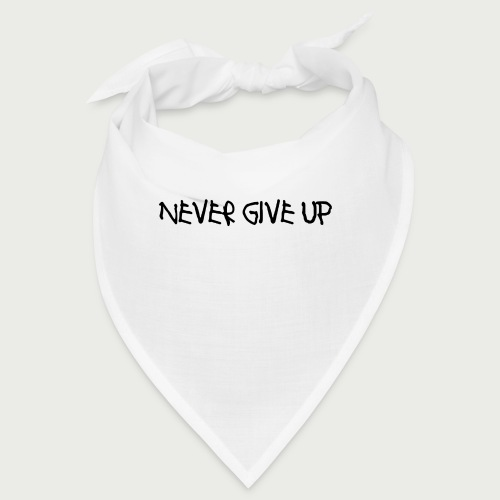 Never Give Up Font 2 - Bandana