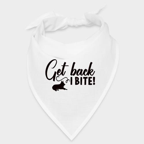 GET BACK I BITE! Hunde - Bandana