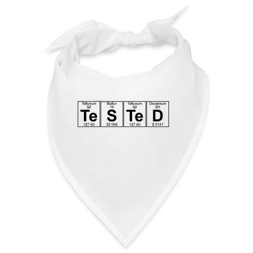 Te-S-Te-D (tested) (small) - Bandana