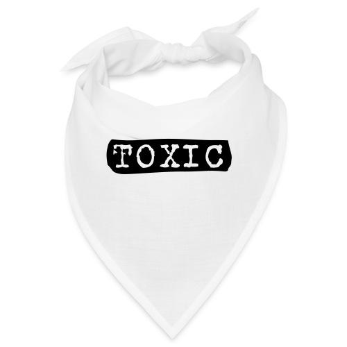 toxisch toxic - Bandana