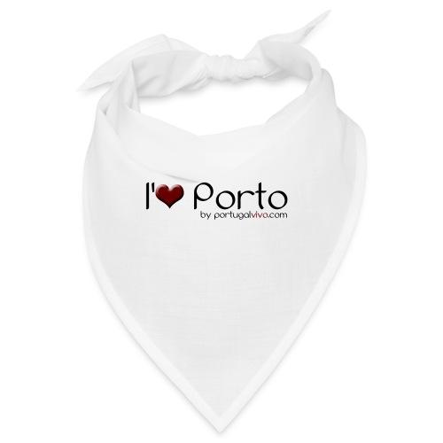 I Love Porto - Bandana