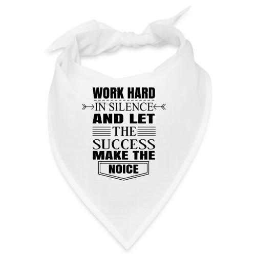 Work hard - Bandana