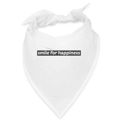 smile for happiness - Snusnäsduk