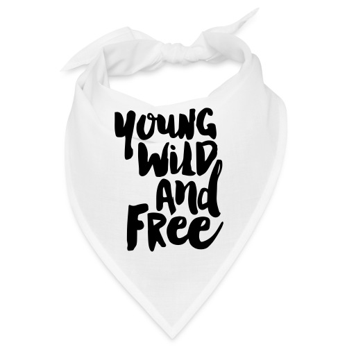 Young wild and free - Bandana