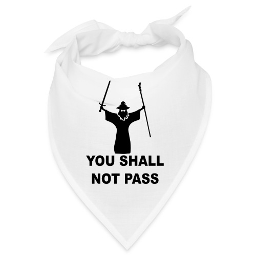 You shall not pass Covid - 19! - Bandana