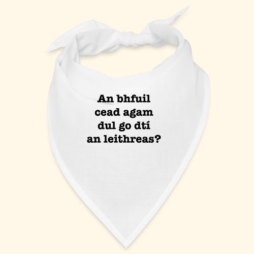An Bhfuil Cead? - Bandana