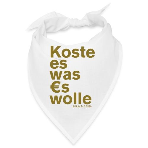 Koste es was es wolle - Bandana