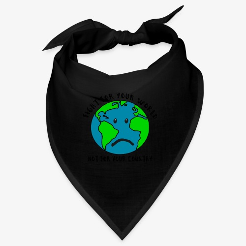 Fight for your world - Bandana