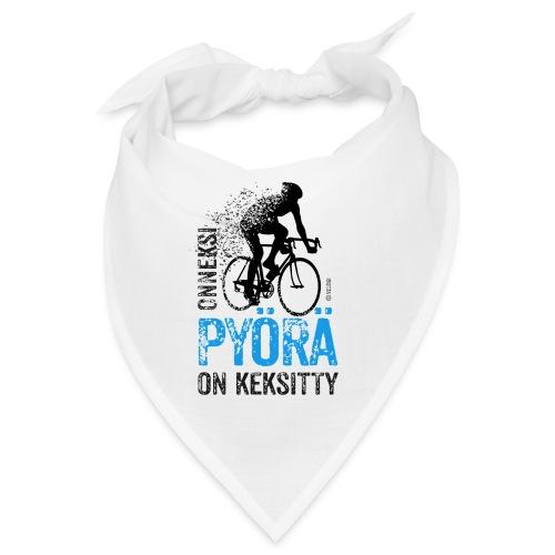 Onneksi pyörä on keksitty - Road bike b - Bandana