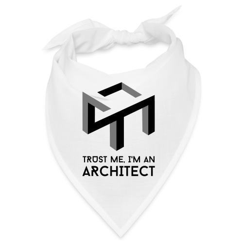 Trust me, I'm an Architect - Bandana