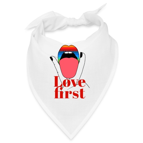 LOVE FIRST - Bandana