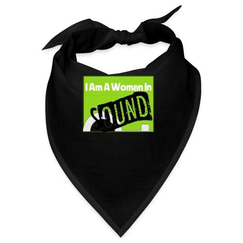 I am a woman in sound - Bandana