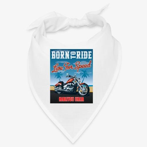 Summer 2021 - Born to ride - Bandana