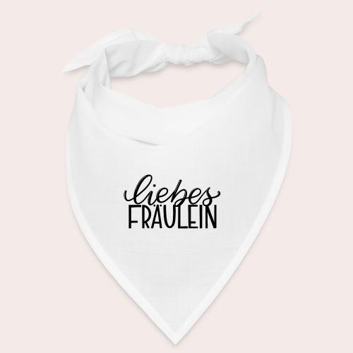 Liebes Fräulein - Bandana