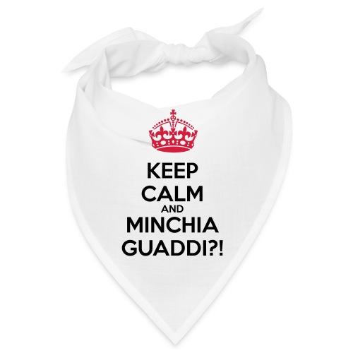 Minchia guaddi Keep Calm - Bandana