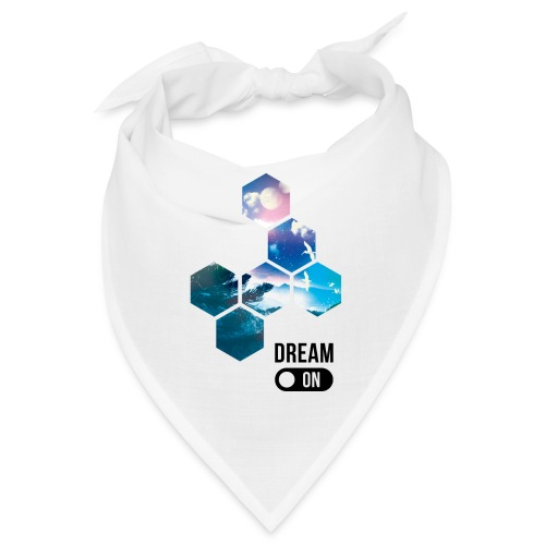 Dream on - Bandana