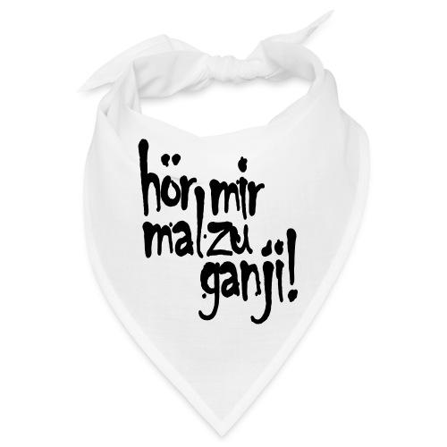 Ganji 2.0 / Der Kultspruch für deine Tasse & mehr - Bandana