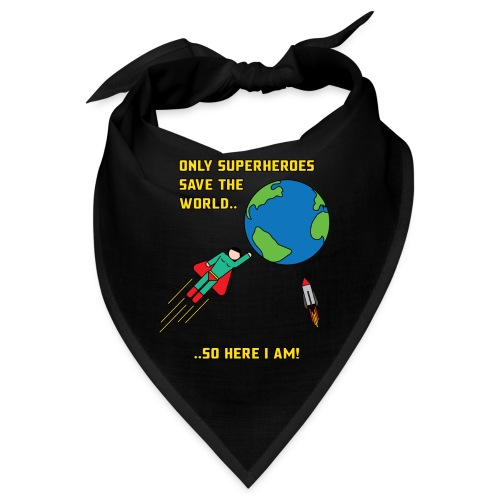 Superhero save the world - Bandana