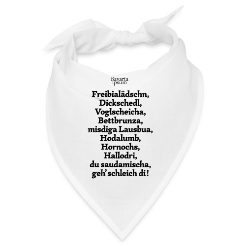 Bayrische Schimpfwörter Nr.2 - Bandana