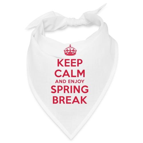 keep calm and enjoy spring break - Bandana