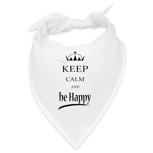 keep_calm and_be_happy-01 - Bandana