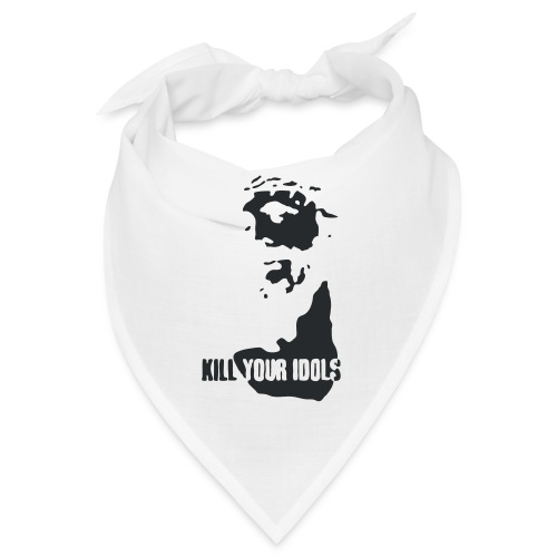 Kill your idols - Bandana