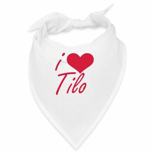 I love Tilo - Bandana