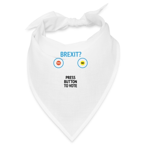 Brexit: Press Button To Vote - Bandana