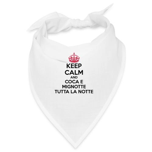 Coca e Mignotte Keep Calm - Bandana