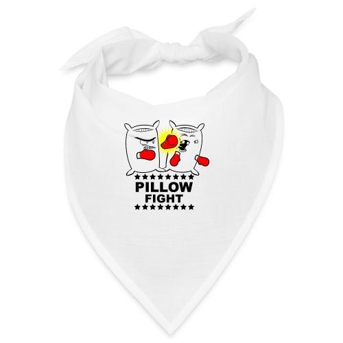 Pillow Fight - Bandana